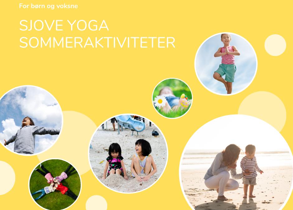 Sjove yoga sommeraktiviteter